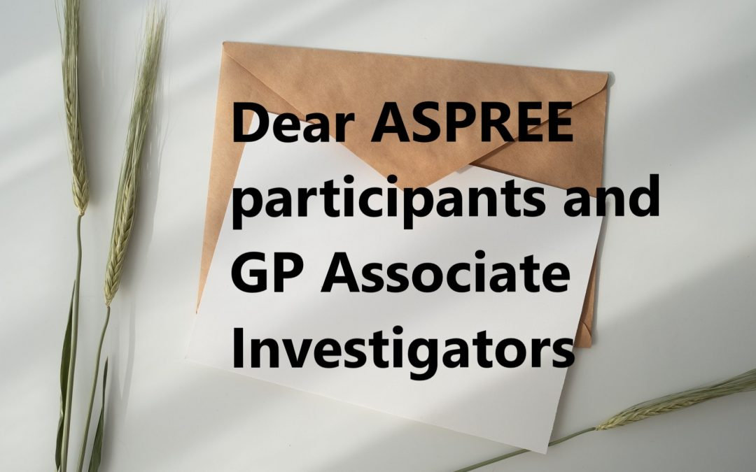 A letter from ASPREE PI, Professor John McNeil, to Australian participants and GPs